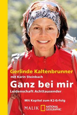 Ganz bei mir von Kaltenbrunner,  Gerlinde, Steinbach,  Karin