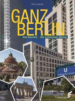 Ganz Berlin von Laubner,  Dirk