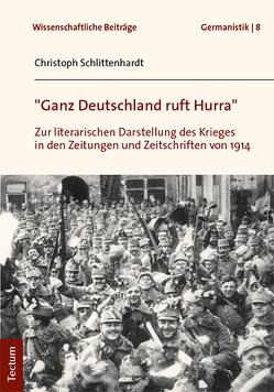 """""""Ganz Deutschland ruft Hurra"""" von Schlittenhardt,  Christoph"""