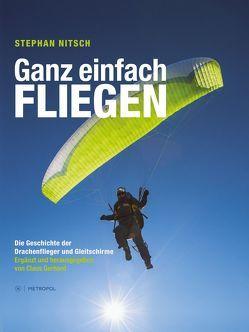 Ganz einfach fliegen von Gerhard,  Claus, Nitsch,  Stephan