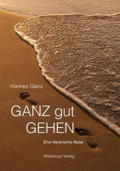 GANZ gut GEHEN von Glanz,  Hannes