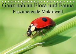 Ganz nah an Flora und Fauna (Tischkalender 2018 DIN A5 quer) von Fuller,  Christina
