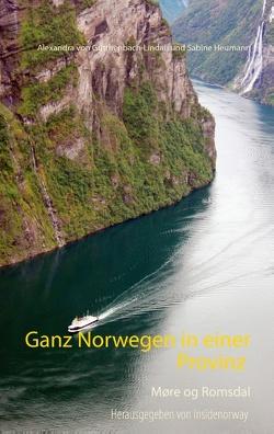 Ganz Norwegen in einer Provinz von Gutthenbach-Lindau,  Alexandra von, Heumann,  Sabine