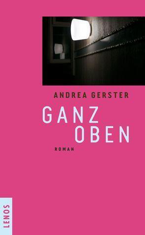 Ganz oben von Gerster,  Andrea