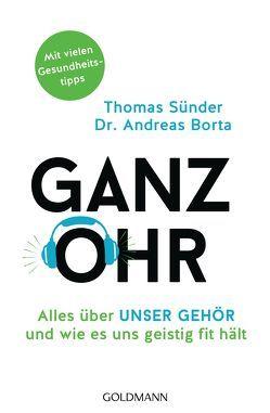 Ganz Ohr von Borta,  Andreas, Sünder,  Thomas