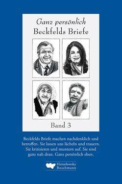 Ganz persönlich: Beckfelds Briefe. Band 3 von Beckfeld,  Hermann, Donatz,  Günter