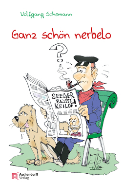 Ganz schön nerbelo von Schemann,  Wolfgang