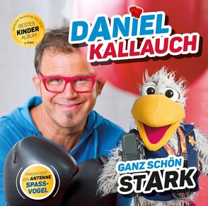 Ganz schön stark von Kallauch,  Daniel