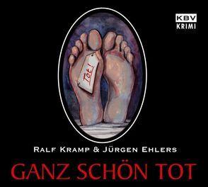 Ganz schön tot von Ehlers,  Jürgen, Kramp,  Ralf