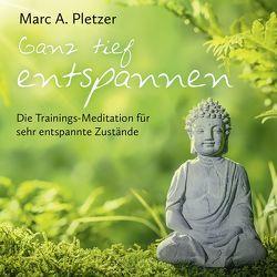 Ganz tief entspannen! (MP3-Download) von Pletzer,  Marc A.