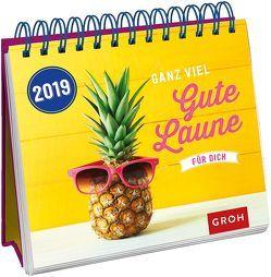 Ganz viel gute Laune für dich 2019 von Groh Redaktionsteam