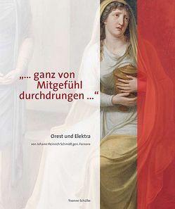 """""""… ganz von Mitgefühl durchdrungen…"""" von Hinsberger,  Rudolf, Schülke,  Yvonne, Trepesch,  Christof"""