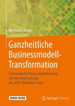 Ganzheitliche Businessmodell-Transformation von Binner,  Hartmut F.