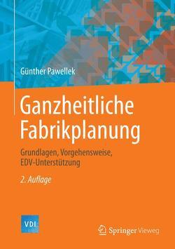 Ganzheitliche Fabrikplanung von Pawellek,  Günther