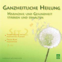 Ganzheitliche Heilung – Set 2 von Wessbecher,  Harald