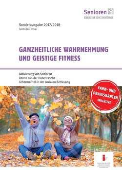 Ganzheitliche Wahrnehmung und geistige Fitness von Sandra,  Zenz