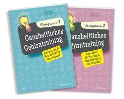 Ganzheitliches Gehirntraining Übungsbücher 1+2 im Set von Oppolzer,  Ursula