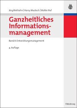 Ganzheitliches Informationsmanagement von Biethahn,  Jörg, Mucksch,  Harry, Ruf,  Walter