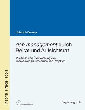 gap management durch Beirat und Aufsichtsrat von Serwas,  Heinrich