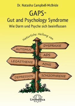 GAPS – Gut and Psychology Syndrome von Campbell-McBride,  Natasha