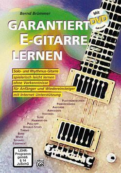 Garantiert E-Gitarre lernen / Garantiert E-Gitarre lernen mit DVD von Brümmer,  Bernd