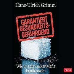 Garantiert gesundheitsgefährdend von Grimm,  Hans-Ulrich, Preiss,  Frank