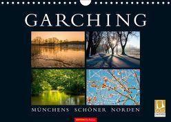 GARCHING – Münchens schöner Norden (Wandkalender 2019 DIN A4 quer)