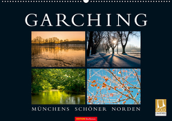GARCHING – Münchens schöner Norden (Wandkalender 2020 DIN A2 quer) von don.raphael@gmx.de