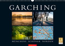 GARCHING – Münchens schöner Norden (Wandkalender 2021 DIN A3 quer) von don.raphael@gmx.de