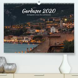 Gardasee – Die Regionen Limone, Riva und Malcesine (Premium, hochwertiger DIN A2 Wandkalender 2020, Kunstdruck in Hochglanz) von ManGro