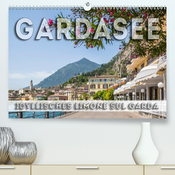 GARDASEE Idyllisches Limone sul Garda (Premium, hochwertiger DIN A2 Wandkalender 2021, Kunstdruck in Hochglanz) von Viola,  Melanie