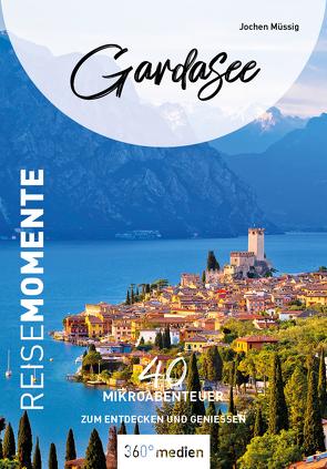 Gardasee – ReiseMomente von Müssig,  Jochen