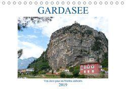 GARDASEE Von Arco ganz im Norden südwärts (Tischkalender 2019 DIN A5 quer)