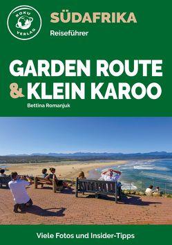 Garden Route & Klein Karoo von Romanjuk,  Bettina