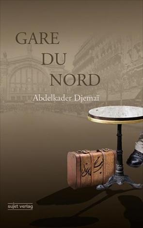 Gare du Nord von Djemaï,  Abdelkader