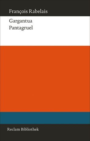 Gargantua. Pantagruel von Hausmann,  Frank-Rutger, Rabelais,  François, Steinsieck,  Wolf
