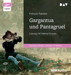 Gargantua und Pantagruel von Hegaur,  Engelbert, Krauss,  Helmut, Rabelais,  François