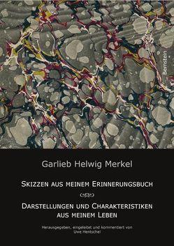 Garlieb Helwig Merkel von Hentschel,  Uwe