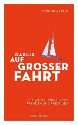 Garlix auf großer Fahrt von Garlin,  Dagmar