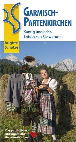 Garmisch-Partenkirchen von Schulze,  Brigitte