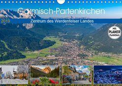 Garmisch-Partenkirchen – Zentrum des Werdenfelser Landes (Wandkalender 2019 DIN A4 quer) von Wilczek,  Dieter-M.