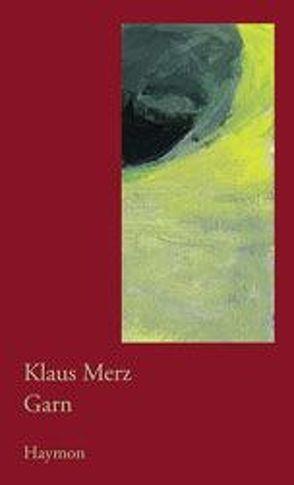 Garn von Merz, Klaus