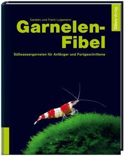 Garnelen-Fibel von Logemann,  Carsten, Logemann,  Frank