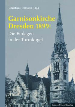 Garnisonkirche Dresden 1899: von Hermann,  Christian
