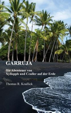 Garruja von Koallick,  Thomas R.
