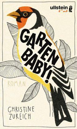 Garten, Baby! von Zureich,  Christine