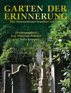 Garten der Erinnerung von Eckardt,  Emanuel, Fromm,  Andreas, Kaehler,  Gert, Kemper,  Hella, Lahann,  Birgit, Präckel,  Tilmann