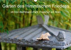 Garten des Himmlischen Friedens im Von-Bethmann-Park, Frankfurt am Main (Wandkalender 2018 DIN A3 quer) von Höfer,  Christoph