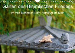 Garten des Himmlischen Friedens im Von-Bethmann-Park, Frankfurt am Main (Wandkalender 2018 DIN A4 quer) von Höfer,  Christoph
