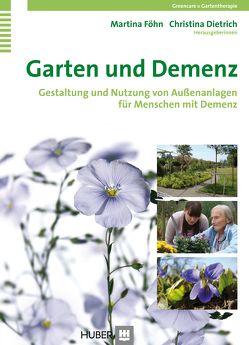 Garten und Demenz von Dietrich,  Christina, Föhn,  Martina
